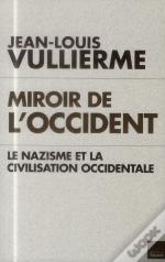 Le Nazisme Et La Civilisation Occidentale
