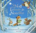 Le Noel Enchante De Noisette