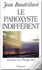 Le Paroxysme Indifferent