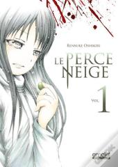 Le Perce-Neige - Tome 1 - Volume 01