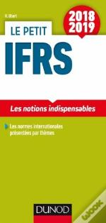Le Petit Ifrs 2018/2019 - 10e Ed. - Les Notions Indispensables