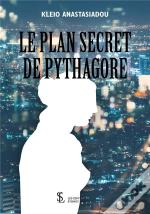 Le Plan Secret De Pythagore