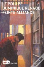 Le Poulpe T.160 Feinte Alliance
