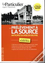 Le Prelevement A La Source En 85 Questions/Reponses