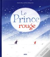 Le Prince Rouge (Coll Mes Grands Albums)