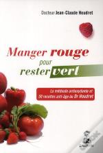 Le Regime Rouge (Fruits, Legumes...)