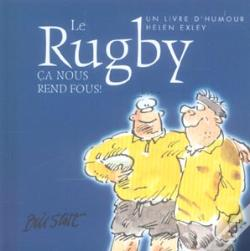 Wook.pt - Le Rugby ; Ca Nous Rend Fous !