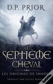 Le Septieme Cheval