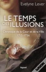 Le Temps Des Illusions