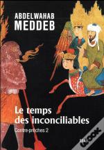 Le Temps Des Inconciliables. Contre-Preches 2