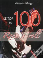 Le Top 100 Du Rock'N Roll