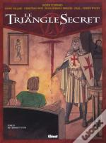 Le Triangle Secret T.3 ; De Cendre Et D'Or