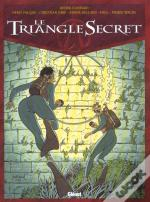 Le Triangle Secret T.6 ; La Parole Perdue