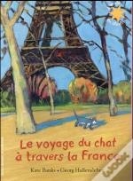 Le Voyage Du Chat A Travers La France