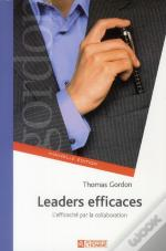 Leaders Efficaces Ne Communication Et Performance En Equipe