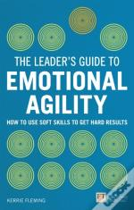 Leader'S Guide To Emotional Agility (Emotional Intelligence)