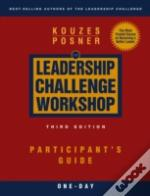 Leadership Challenge Workshopparticipant'S Guide