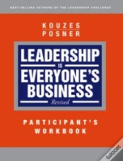 Wook.pt - Leadership Is Everyone'S Businessparticipant Workbook