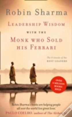 Wook.pt - Leadership Wisdom From The Monk Who Sold His Ferrari