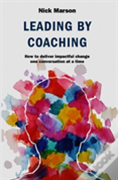 Leading By Coaching