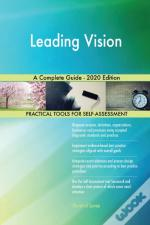 Leading Vision A Complete Guide - 2020 E