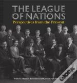 League Of Nations Present Perspectives