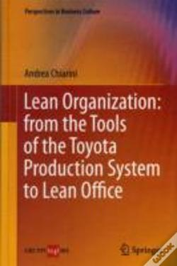 Wook.pt - Lean Organization: From The Tools Of The Toyota Production System To Lean Office