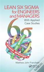 Lean Six Sigma For Engineers & Managers