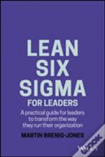 Lean Six Sigma For Leaders