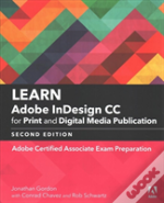 Learn Adobe Indesign Cc For Print And Digital Media Publication (2018 Release)