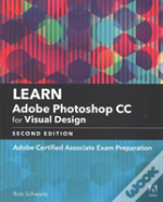 Learn Adobe Photoshop Cc For Visual Communication (2018 Release)
