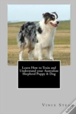 Wook.pt - Learn How To Train And Understand Your Australian Shepherd Puppy & Dog