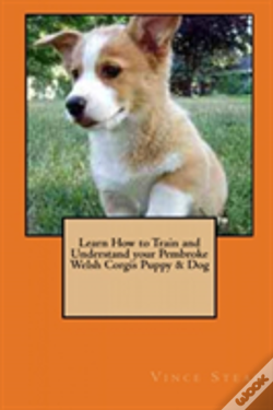 Wook.pt - Learn How To Train And Understand Your Pembroke Welsh Corgis Puppy & Dog