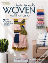 Learn To Make Woven Wall Hangings