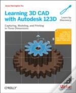 Learning 3d Cad With Autodesk 123d