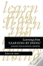 Learning From Learning By Doing