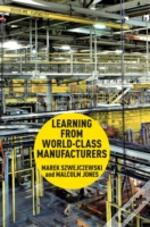 Learning From World Class Manufacturers 2012