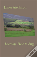 Learning How To Sing