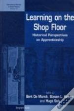 Learning On The Shop Floor