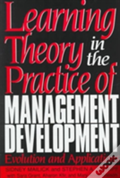 Learning Theory In The Practice Of Management Development