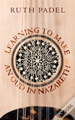 Learning To Make An Oud In Nazareth