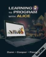 Learning To Program With Alice (W/Cd-Rom)