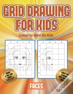 Learnt To Draw For Kids (Grid Drawing For Kids - Faces)