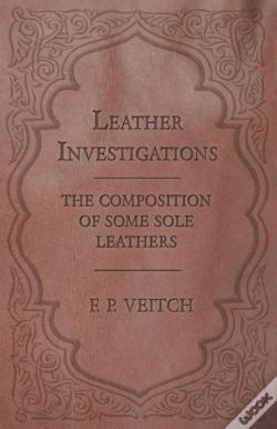 Wook.pt - Leather Investigations - The Composition Of Some Sole Leathers
