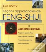 Leçons Approfondies De Feng Shui T.2 ; Applications Pratiques
