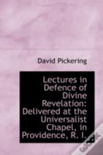 Lectures In Defence Of Divine Revelation