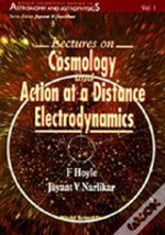 Lectures On Cosmology And Quantum Electrodynamics