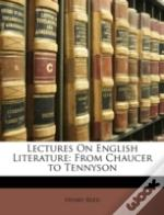 Lectures On English Literature: From Cha