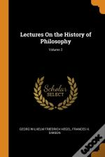 Lectures On The History Of Philosophy; Volume 2