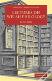Lectures On Welsh Philology